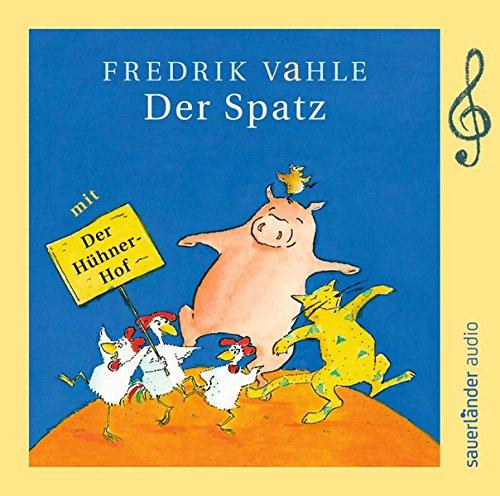 Der Spatz: Limitierte Sonderausgabe zum 75. Geburtstag von Fredrik Vahle (Zwei Alte Krähen)