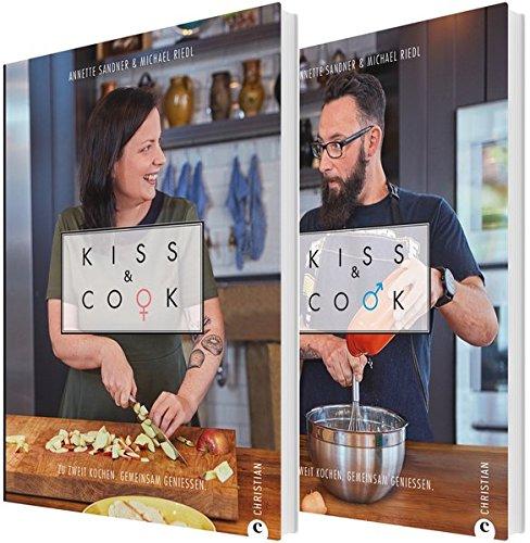 Kiss and Cook: Zwei an einem Herd. Das ultimative Kochbuch für Paare. Rezepte für jeden Tag für das Kochen zu zweit. Ein Kochbuch für Verliebte, Verlobte und Verheiratete. (Herd-kochbuch)