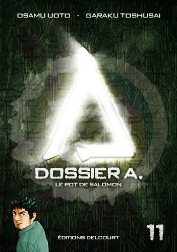 Dossier A. Edition simple Tome 11