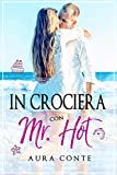 In crociera con Mr. Hot
