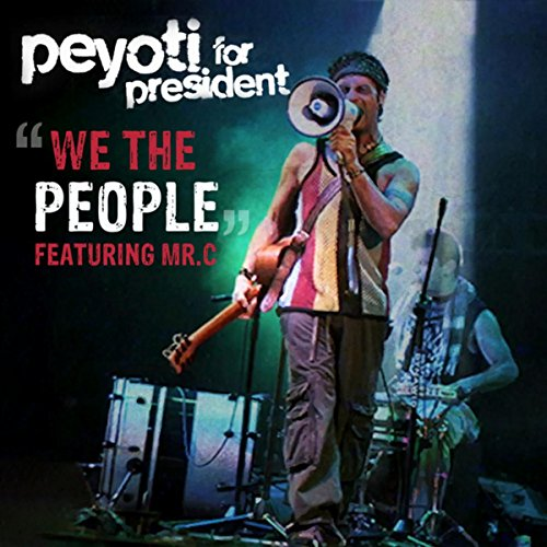 We the People (feat. Mr C) [Explicit]