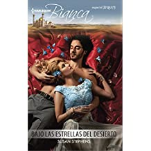 Bajo Las Estrellas del Desierto: (Under the Desert Stars) (Harlequin Bianca (Spanish))