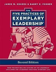 The Five Practices of Exemplary Leadership (J–B Leadership Challenge: Kouzes/Posner)