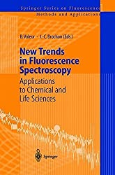 New Trends in Fluorescence Spectroscopy: Applications to Chemical and Life Sciences