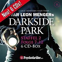 Darkside Park, Folge 7-12 (6 CDs): Staffel 2