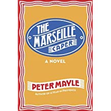 The Marseille Caper by Peter Mayle (2012-11-06)