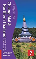 Chiang Mai & Northern Thailand (Footprint Focus) (Footprint Focus Guide)