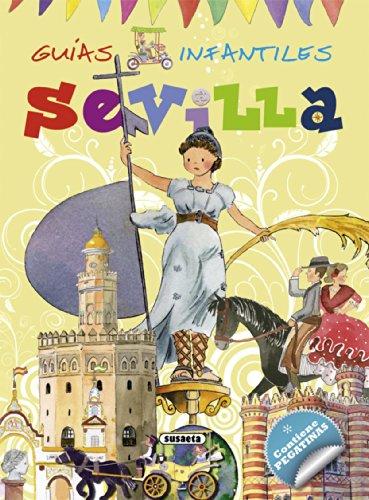 Sevilla (Guías infantiles) - 9788467720082 por Susaeta Ediciones S A