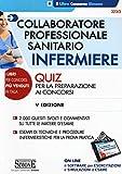 Scarica Libro Collaboratore professionale sanitario infermiere Quiz per la preparazione ai concorsi Con software di simulazione (PDF,EPUB,MOBI) Online Italiano Gratis