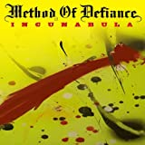 Songtexte von Method of Defiance - Incunabula