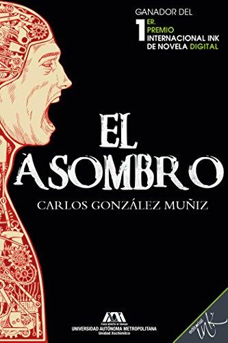 El asombro eBook: Carlos González Muñiz, Editorial Ink: Amazon.es ...
