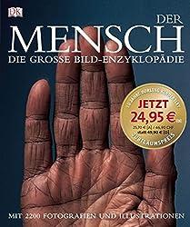 Der Mensch. Die grosse Bild-Enzyklopädie
