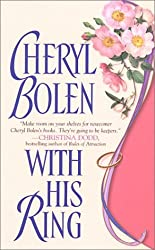 With His Ring: The Brides of Bath (Zebra Ballad Historical Romance: The Brides of Bath) by Cheryl Bolen (2002-08-06)