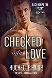 Checked Into Love (Bachelorette Party Book 2)