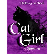 Cat Girl: 6 Tamara