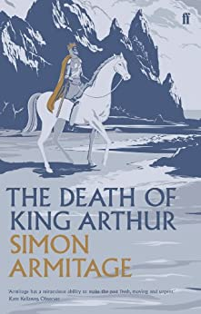 The Death of King Arthur (English Edition) par [Armitage, Simon]