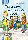 Das traust du dich nie, Jona! Lesestufe 3 (KidS - Klassenlektüre in drei Stufen)