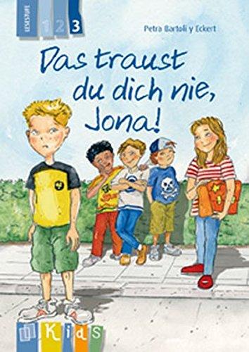 Stufe 3 Lesen (Das traust du dich nie, Jona! Lesestufe 3 (KidS - Klassenlektüre in drei Stufen))