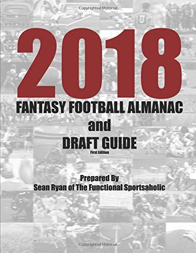 2018 Fantasy Football Almanac and Draft Guide