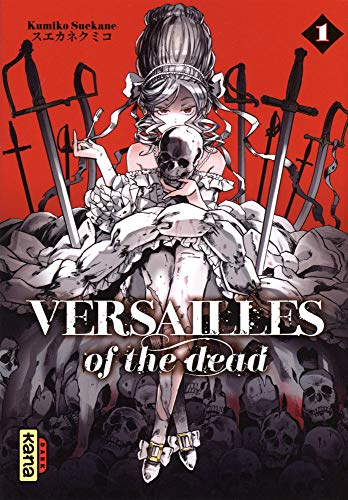 Versailles of the dead, tome 1