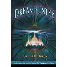 Dreamhunter (Dreamhunter Duet)