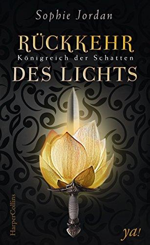 Königreich der Schatten - Rückkehr des Lichts von [Jordan, Sophie]