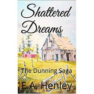 Shattered Dreams: The Dunning Saga (English Edition)