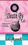 Death By Student Loan (A Mariah Garrett: Nifty 50s Mystery Book 1) (English Edition)