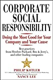 Corporate Social Responsibility: Doing the Most Good for Your Company and Your Cause (Business)