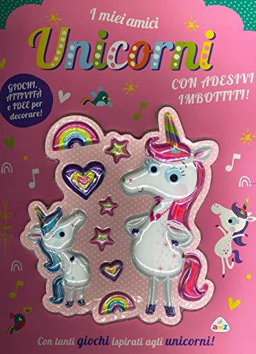 I miei amici unicorni. Ediz. a colori