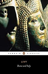 Rome and Italy: Books VI-X of the History of Rome from its Foundation (Penguin Classics) (Bks.6-10) by Titus Livy (1982-08-26)