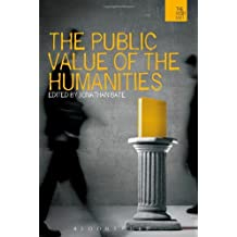 The Public Value of the Humanities (The WISH List) by Jonathan Bate (2011-04-28)