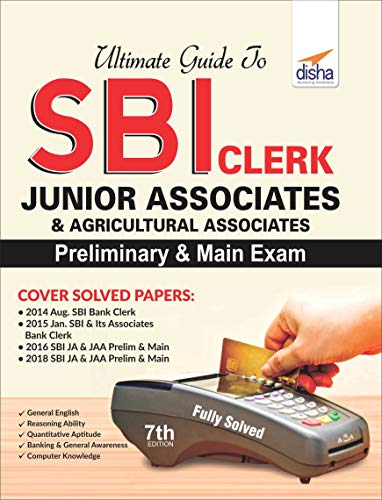 Ultimate Guide to SBI Clerk Junior Associates/ Agricultural Associates Preliminary & Main Exam
