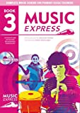 Music Express: Year 3: Lesson Plans, Recordings, Activities and Photocopiables