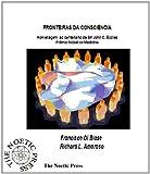 FRONTEIRAS DA CONSCIÊNCIA Homenagem ao centenário de Sir John C. Eccles Prêmio Nobel de Medicina (Portuguese Edition)