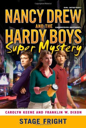 Stage Fright (Nancy Drew/Hardy Boys, Band 6) - Boys Drew Hardy Nancy