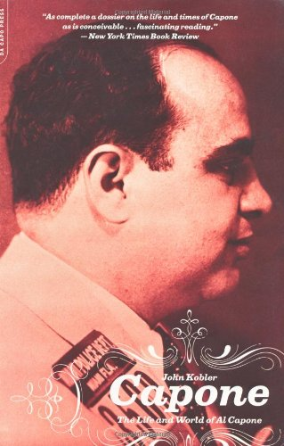 Capone: The Life and World of Al Capone: The Life and Times of Al Capone