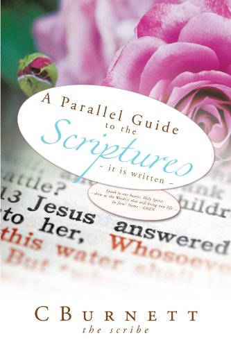 A Parallel Guide to the Scriptures: ~ it is written ~