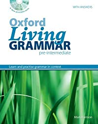 Oxford Living Grammar: Pre-Intermediate: Student's Book Pack: Learn and practise grammar in everyday contexts