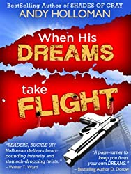 When His Dreams Take Flight (English Edition)