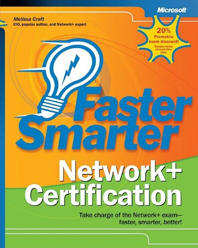 Faster Smarter Network+ Certification por Melissa Craft