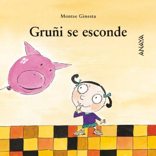 Gruñi se esconde (Primeros Lectores - Mi Primera Sopa De Libros)