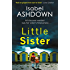 Little Sister: A summer thriller, full of family secrets and shocking twists