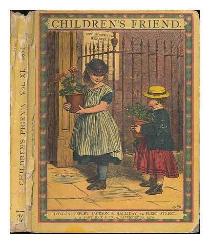 The Children's Friend 1871. Volume 11, Nos. 121-132