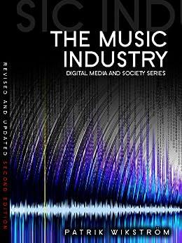 The Music Industry: Music in the Cloud par [Wikström, Patrik]