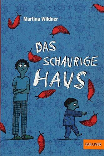 Das schaurige Haus: Roman. Mit Vignetten von Anke Kuhl (Gulliver) (Lesen Kinder-halloween-bücher Online)