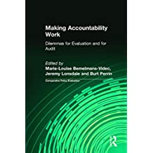 14: Making Accountability Work: Dilemmas for Evaluation and for Audit (Comparative Policy Evaluation)