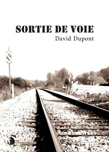 Sortie de voie: Un roman psychologique par David Dupont