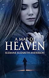 A Map of Heaven - An Inspirational Novel About the Meaning of Life