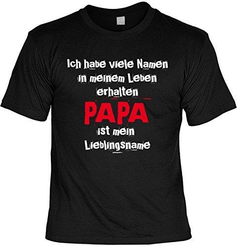 Vatertags T-Shirt - Habe viele Namen - Papa ist mein Lieblingsname - cooles Shirt mit lustigem Spruch als Geschenk für Väter mit Humor Schwarz